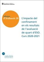L'impacte del confinament en els resultats de l'avaluació de quart d'ESO. Curs 2020-2021